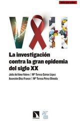 VIH. La investigación contra la gran epidemia del siglo XX -  AA.VV. - Catarata