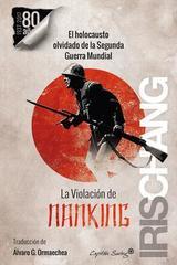 La Violación de Nanking - Iris Chang - Capitán Swing