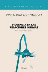 Violencia en las relaciones íntimas - José Navarro Góngora - Herder
