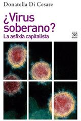 ¿Virus soberano? - Donatella Di Cesare - Akal