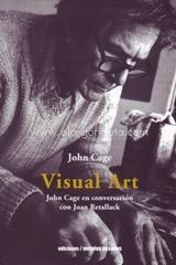 Visual Art - John Cage - Ediciones Metales pesados