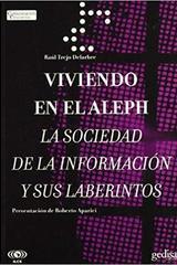 Viviendo en el Aleph - Raúl Trejo Delarbre - Editorial Gedisa
