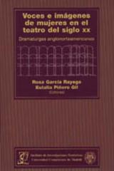 Voces e imágenes de mujeres en el teatro del siglo XX - Rosa García Rayego - Complutense