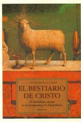 El Bestiario de cristo  - Louis Charbonneau Lassay - Olañeta