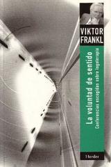 La Voluntad de sentido - Viktor E. Frankl - Herder