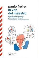 La voz del maestro - Paulo Freire - Siglo XXI Editores