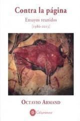 Contra la página - Octavio Armand - Calygramma