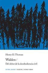 Walden y del deber de la desobediencia civil - Henry David Thoreau - Editorial Juventud