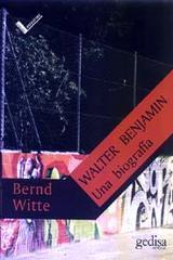 Walter Benjamin - Bernd Witte - Editorial Gedisa