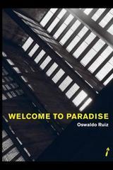 Welcome to paradise - Oswaldo Ruiz - La caja de cerillos