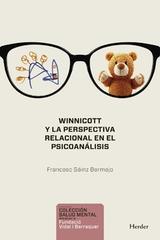 Winnicott y la perspectiva relacional en el psicoanálisis - Francesc Sáinz Bermejo - Herder