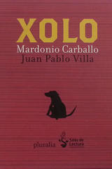Xolo (sin CD audio) - Mardonio Carballo - Pluralia