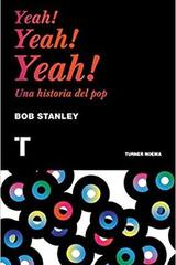 Yeah! Yeah! Yeah! - Bob Stanley - Turner