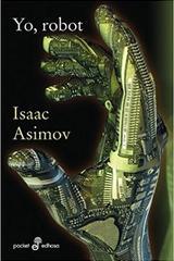 Yo, robot - Isaac Asimov - Edhasa