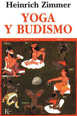 Yoga y Budismo - Heinrich Zimmer  - Kairós