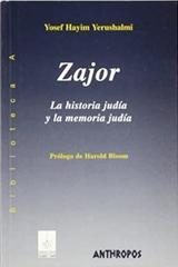 Zajor: la historia jurídica y la memoria - Yosef  Hayim Yerushalmi - Anthropos