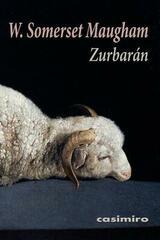Zurbarán - William Somerset Maugham - Casimiro