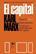 El capital. Libro primero. Volumen 2 - Karl Marx - Siglo XXI Editores