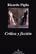 Critica y ficción - Ricardo Piglia - Anagrama
