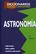 Diccionario de astronomía -  AA.VV. - Complutense