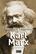 Karl Marx - Sven-Eric Liedman - Akal