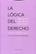 La logica del Derecho. Diez aporias en la obra de Hans Kels - Luigi Ferrajoli - Trotta