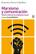 Marxismo y comunicación - Francisco Sierra Caballero - Akal