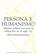 Persona y humanismo - Hilda Patiño - Ibero