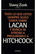 Todo lo que usted siempre quiso saber sobre Lacan y nunca se atrevió a preguntarle a Hitchcock - Slavoj Zizek - Manantial
