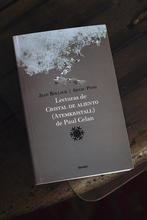 "Jean Bollack, Arnau Pons, ""Lecturas de Cristal de aliento (Atemkristall) de Paul Celan"""