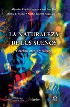 """""""La naturaleza de los sueños. Cerebro, mente y cultura"""""""