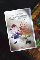 """Marcelo R. Ceberio, """"Te cuento un cuento. El arte de las metáforas y los cuentos en psicoterapia"""""""