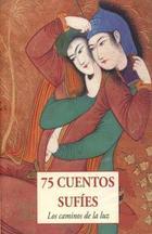 75 cuentos sufíes -  Anónimo - Olañeta
