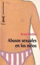 Abusos sexuales en los niños - Beate Besten - Herder