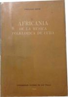 La africanía de la música folclórica de Cuba -  AA.VV. - Otras editoriales