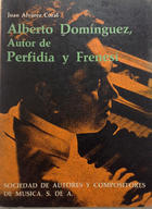 Alberto Domínguez, autor de Peridia y frenesí -  AA.VV. - Otras editoriales