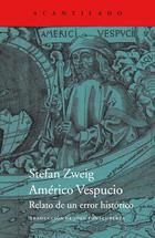 Américo Vespucio - Stefan Zweig - Acantilado