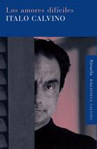 Los amores difíciles - Italo Calvino - Siruela