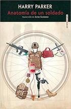 Anatomía de un soldado - Harry Parker - Sexto Piso