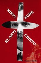 El Anticristo - Friedrich Nietzsche - Alianza editorial