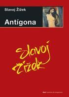 Antígona - Slavoj Zizek - Akal