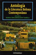 Antología de la literatura hebrea contemporánea - María Encarnación Varela - Octaedro
