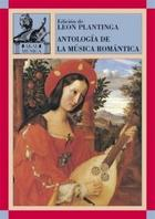Antología de la música romántica - Leon Plantinga - Akal