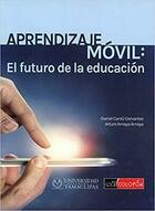 Aprendizaje Movil -  AA.VV. - Colofón Editorial