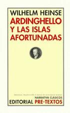Ardinghello y las islas afortunadas - Wilhelm Heinse - Pre-Textos