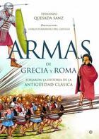 Armas de Grecia y Roma - Fernando Quesada Sanz - Esfera de los libros
