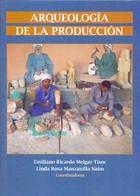 Arqueologia de la Produccion -  AA.VV. - Inah