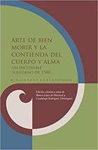 Arte de bien morir y la contienda del cuerpo y alma -  AA.VV. - Ibero Vervuert