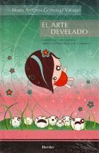 El Arte develado - MaríaAntonia González Valerio - Herder México
