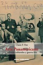 Arte panamericano - Claire F. Fox - Ediciones Metales pesados